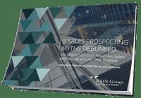 5 Sales Prospecting Myths Debunked